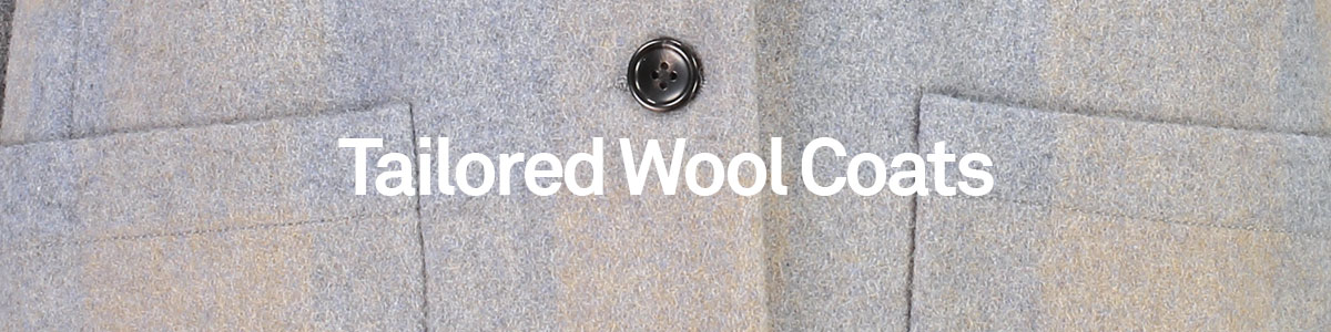 Tailored Wool Coats